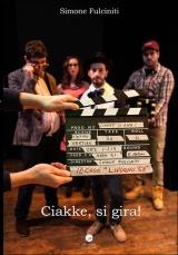 fulciniti_ciakke_si_gira